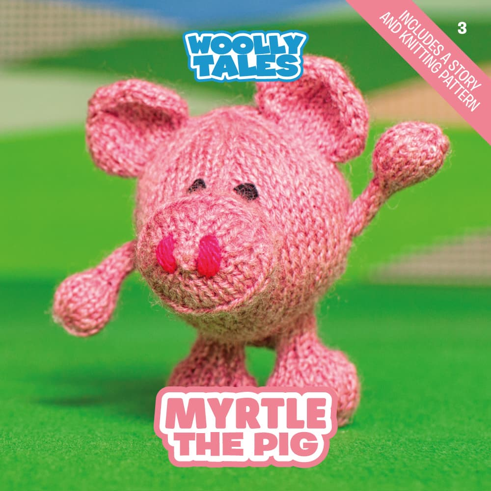 Woolly Tales - Myrtle the Pig